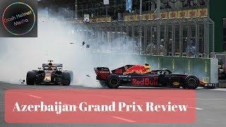 2018 Formula 1 Azerbaijan Grand Prix Review | Crash Helmet F1