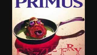 Primus- To Defy the Laws of Tradition- Frizzle Fry