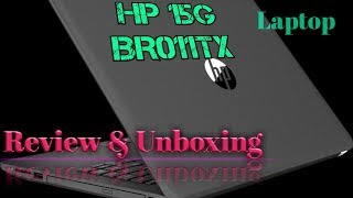 HP 15g BR011TX REVIEW AND UNBOXING