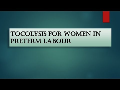 Advanced Obs/Gyne Lecture Tocolysis for Women in Preterm Labour