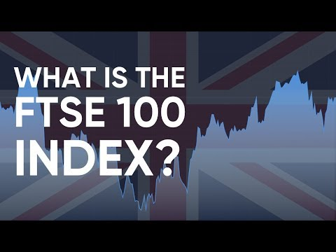 What is the FTSE 100 Index? How to Trade it?