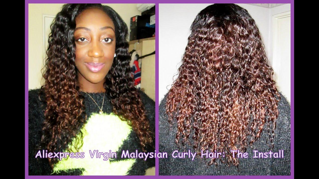 Aliexpress Virgin Malaysian Curly Hair The Install