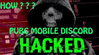 HOW PUBG MOBILE DISCORD SERVER GOT HACKED ? ? ? ? POSSIBLE REASON