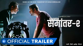 Samantar 2 | Official Trailer - Hindi | Swwapnil Joshi, Sai Tamhankar & Nitish Bharadwaj | MX Player