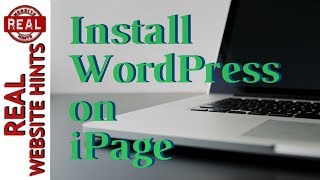 iPage WordPress Tutorial. How to install WordPress on iPage hosting