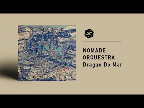 Nomade Orquestra - Dragão Do Mar