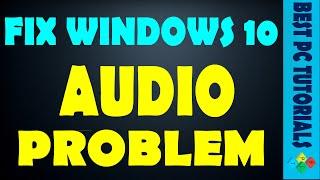 Fix Windows 10 Audio/Sound Problem- Install Realtek AC97 Drivers