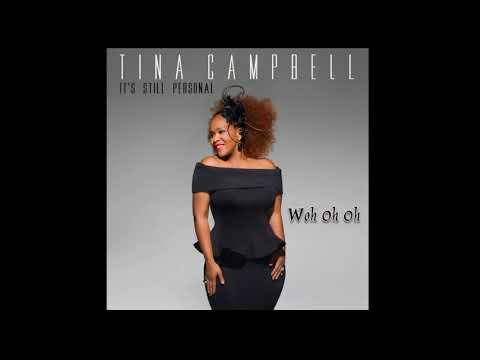 Tina Campbell - Woh Oh Oh