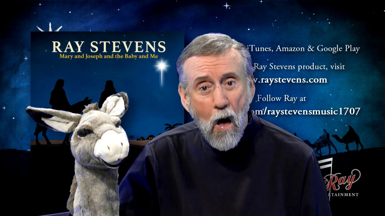Ray Stevens Mary And Joseph And The Baby And Me Youtube