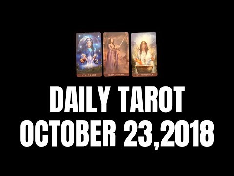 Daily Tarot Reading for October 23, 2018 | Magnetic Tarot