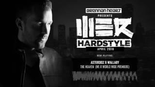 brennan heart presents we r hardstyle april 2016