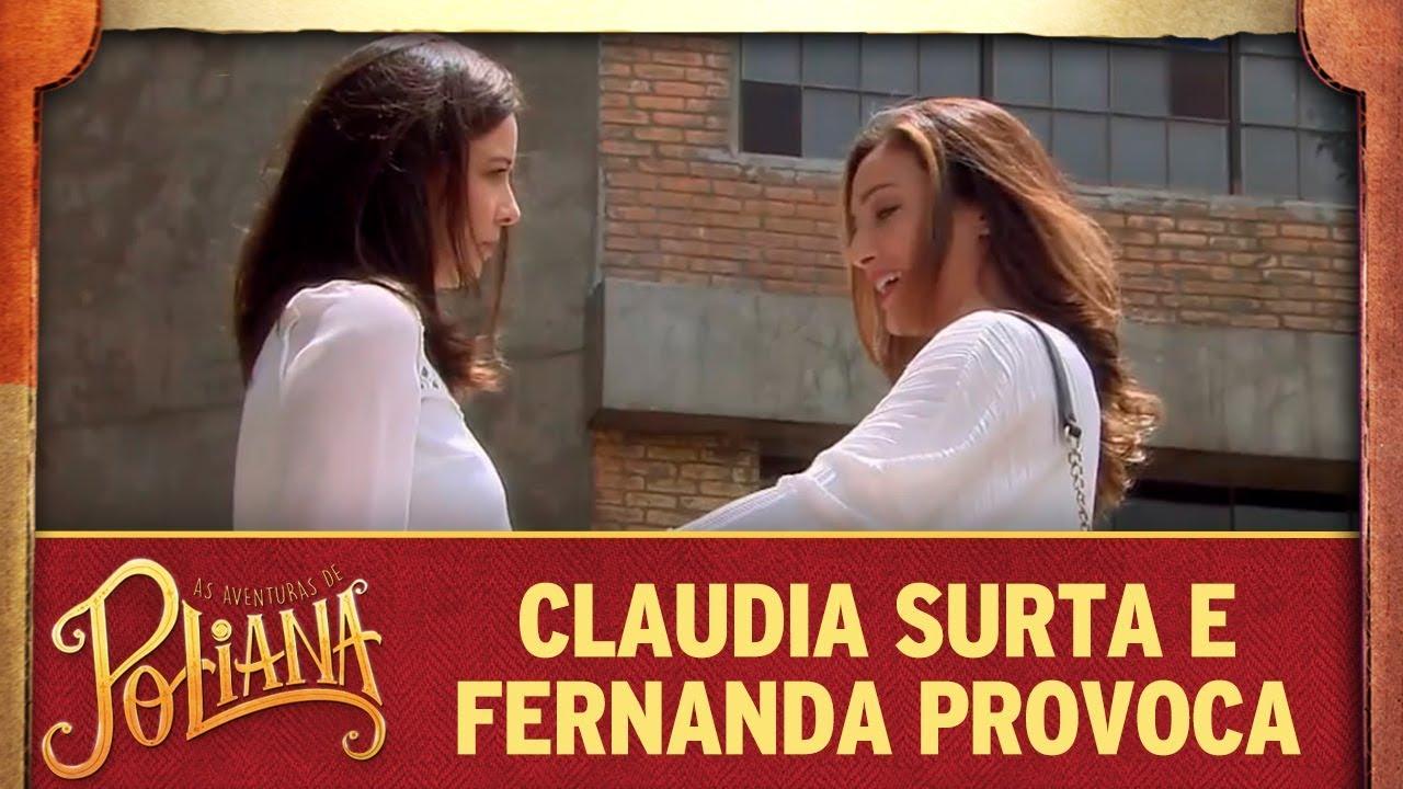 Claudia surta e Fernanda provoca | As Aventuras de Poliana