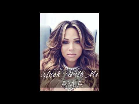 Tamia - Stuck With Me