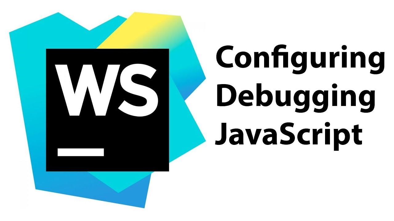 How to Configure JavaScript Debugger in WebStorm for Angular Apps
