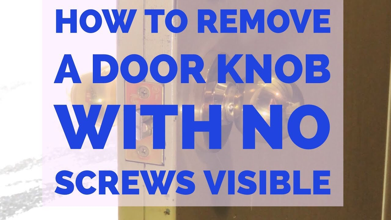 How To Remove A Door Knob Without Visible Screws Youtube