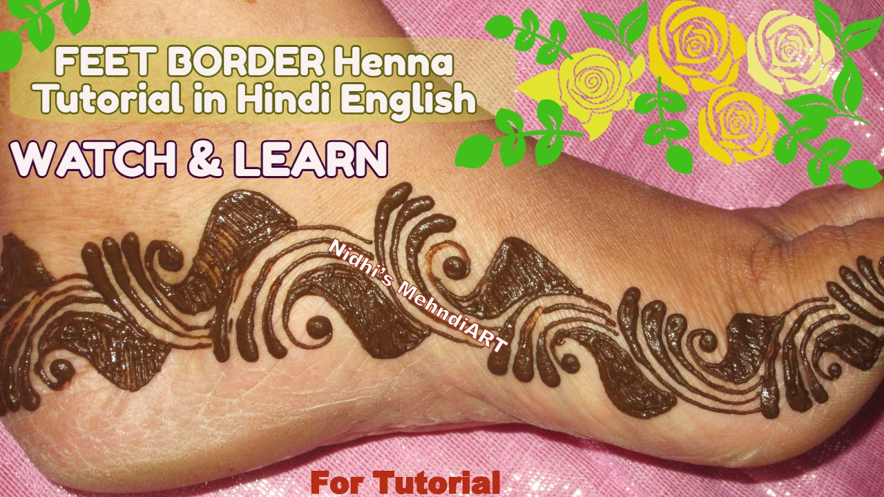 Hand Mehndi Tips : Two minutes diy feet henna border mehndi designs tutorial with