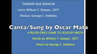 (78 Himnario) Tendrás que Renacer