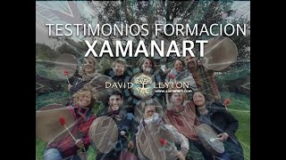 TESTIMONIOS FORMACIÓN XAMANART 2021 (David Leyton)