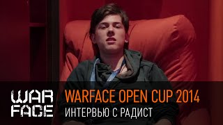 Warface Open Cup 2014: интервью с РадиСТ
