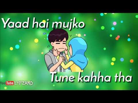 Yaad hai mujhko tune Kaha tha (kya hua tera wada)