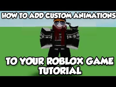 [UPDATE] Roblox Studio Tutorial - How To Add Custom Animations To Your Game