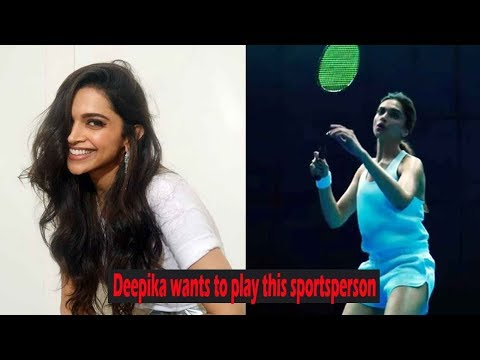Deepika Padukone wants to play this sportsperson on silver screen! Mp3