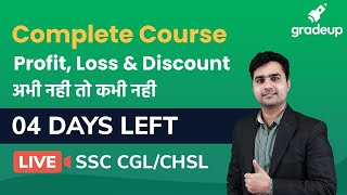 Profit, Loss and Discount | SSC CGL/CHSL/NTPC 2020 | Maths | Part 1 | Complete Free Course | Gradeup