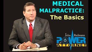 The Basics of Medical Malpractice