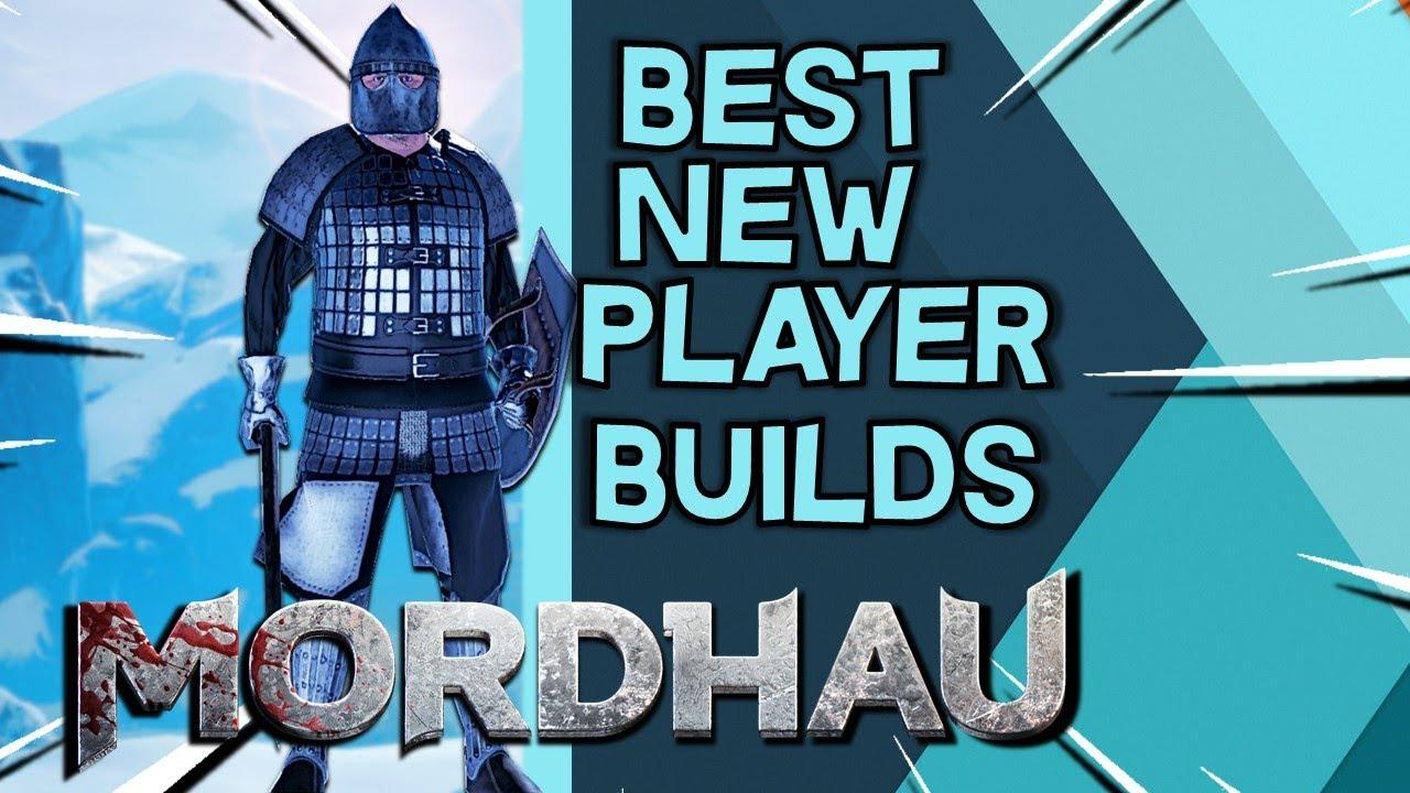 Best New Player Builds -- Mordhau
