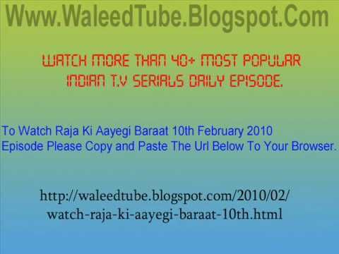 Raja Ki Aayegi Baraat - 10th February 2010