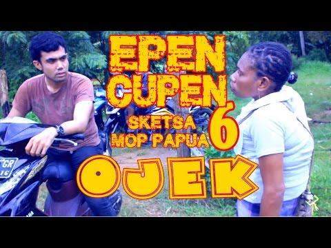 EPEN CUPEN 6 Mop Papua :
