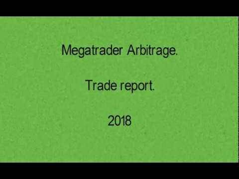Megatrader Arbitrage. 2018