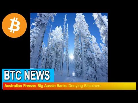 BTC News - Australian Freeze: Big Aussie Banks Denying Bitcoiners