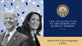 [ASL] The Inauguration of Joe Biden & Kamala Harris