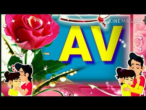 Av.Letters WhatsaApp Status Video.Av Name WhatsaApp Status Video.A Letters, V Letters