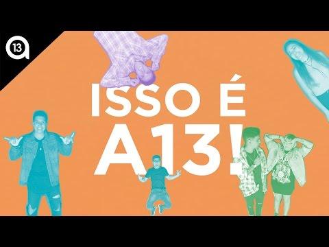 Isso é A13! Convite A13 14.01.17