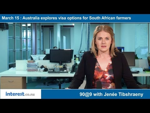 90 Seconds @ 9am : Australia Explores Visa Options For South African Farmers