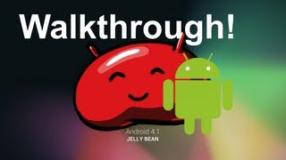 Android 4.1.1 Jellybean Walkthrough