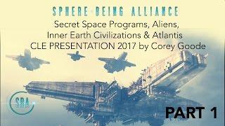 Secret Space Programs, Aliens, Inner Earth Civilizations & Atlantis - CLE 2017 Corey Goode thumbnail