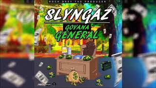 Slyngaz - Govana General [Money Tranzfer Riddim] November 2019