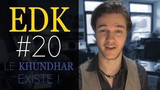 EDK #20 : Naissance du Khundhar, locaux pro, Video City