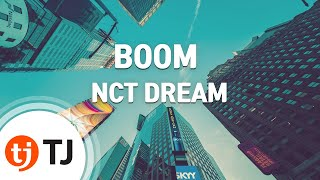 [TJ노래방] BOOM - 엔씨티드림 / TJ Karaoke