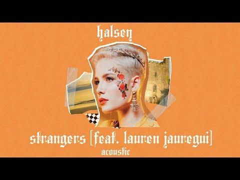 Halsey - Strangers (feat. Lauren Jauregui) [Acoustic]