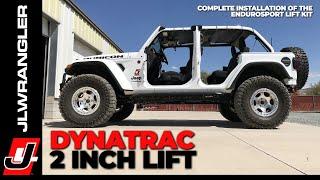 Jeep JL Wrangler Lift Kit Installation - Dynatrac EnduroSport 2