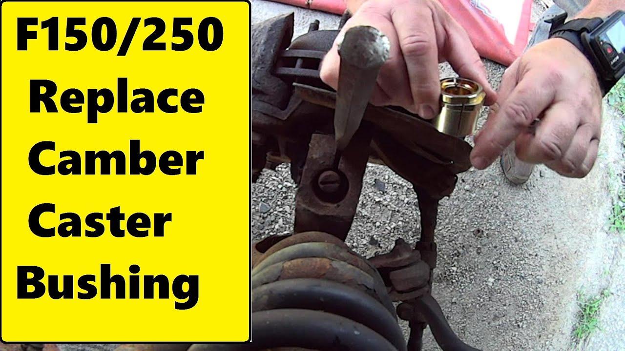 medium resolution of f250 camber caster bushing repair