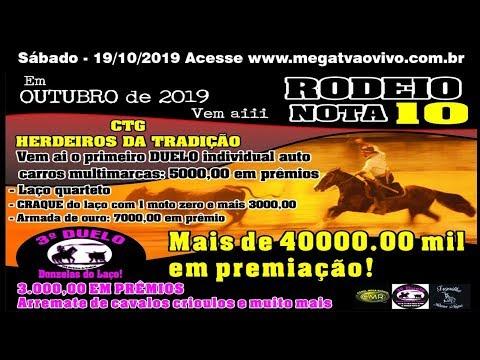 Rodeio Nota 10 – CTG Herdeiros da Tradição - Sabado 19/10/2019 -  Dilermando Aguiar-RS