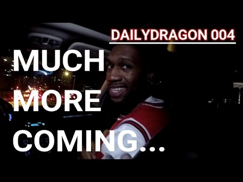 MUCH MORE COMING... | Daily Dragon 004
