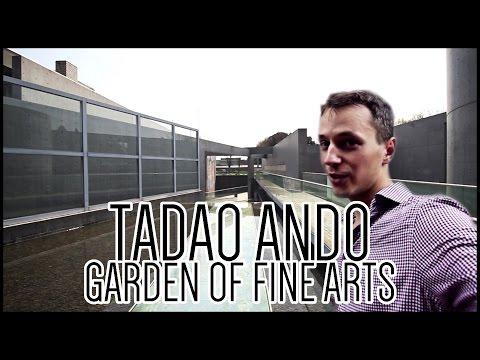 Tadao Ando, Garden of Fine Arts [Architecture]