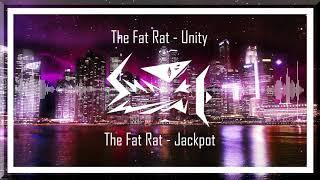 The Fat Rat Unity X Jackpot Mashup