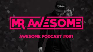 Awesome Podcast #001 // #FESTIVAL #BANGERS #EDM #BASS #ELECTRO #HOUSE #MUSIC Video